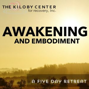 Awakening And Embodiment - A Five Day Retreat with Scott Kiloby at the Kiloby Center @ Kiloby Center